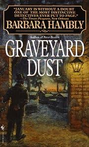 Graveyard Dust (Benjamin January, Book 3) af…