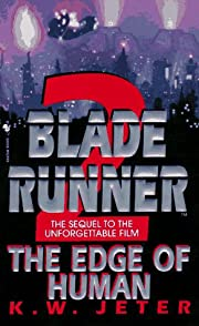 The Edge of Human (Blade Runner, Book 2) par…