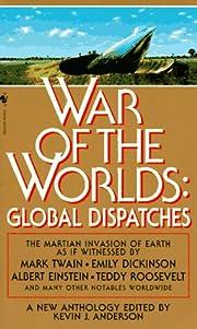 War of the Worlds: Global Dispatches de…