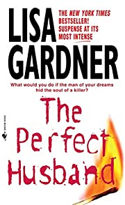 The Perfect Husband por Lisa Gardner