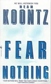 Fear Nothing de Dean Koontz