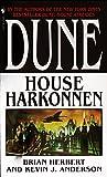 Dune: House Harkonnen (2000) (Book) written by Brian Herbert, Kevin J. Anderson