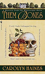 Them Bones: A Mystery from the Mississippi…