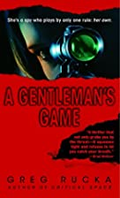 A Gentleman's Game by Greg Rucka