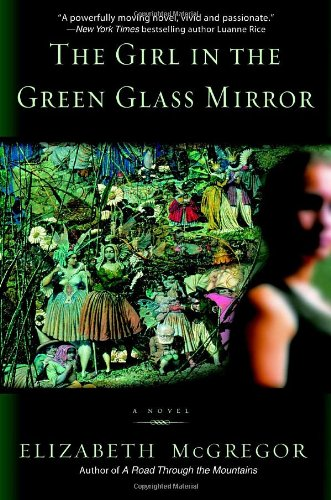 The Girl in the Green Glass Mirror, McGregor, Elizabeth
