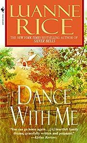 Dance with Me de Luanne Rice