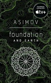 Foundation and Earth de Isaac Asimov