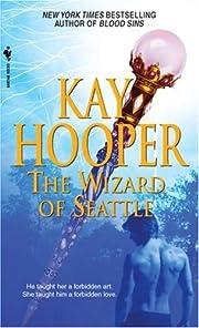 The Wizard of Seattle de Kay Hooper