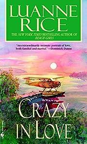 Crazy in Love de Luanne Rice