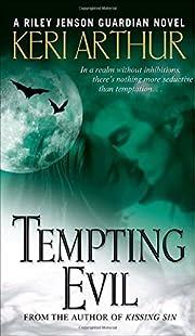 Tempting Evil – tekijä: Keri Arthur