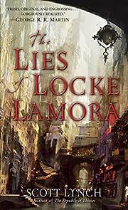 The Lies of Locke Lamora af Scott Lynch
