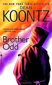Brother Odd (Odd Thomas Novels) de Dean…