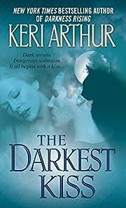 The Darkest Kiss de Keri Arthur