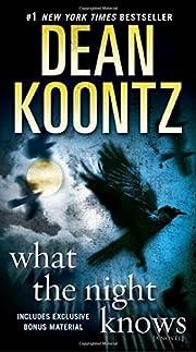 What the Night Knows: A Novel de Dean Koontz