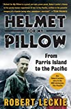 Helmet for My Pillow (1957) (Book) written by Robert Leckie