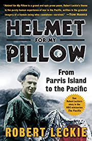 Helmet for my pillow : from Parris Island to…