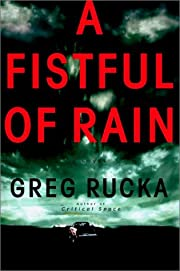 A Fistful of Rain de Greg Rucka