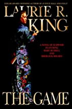The Game (King, Laurie R) by Laurie R. King