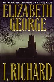 I, Richard af Elizabeth George