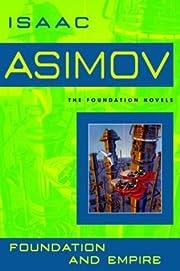 Foundation and Empire av Isaac Asimov