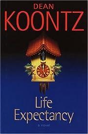 Life expectancy – tekijä: Dean R. Koontz