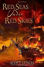 Red Seas Under Red Skies de Scott Lynch