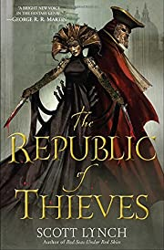 The Republic of Thieves di Scott Lynch