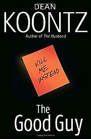 The Good Guy – tekijä: Dean Koontz