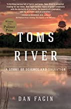 Toms River: A Story of Science and Salvation…