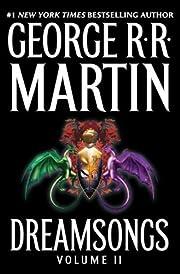Dreamsongs: Volume II por George R. R.…