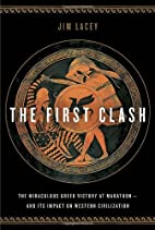 The First Clash: The Miraculous Greek…