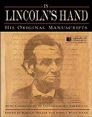 In Lincoln's Hand: His Original Manuscripts…