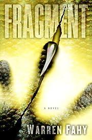 Fragment: A Novel af Warren Fahy
