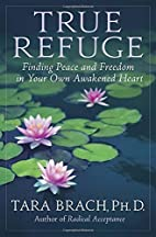 True Refuge: Finding Peace and Freedom in…
