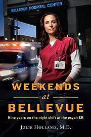 Weekends at Bellevue de Julie Holland