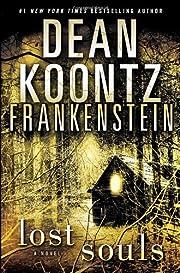 Frankenstein: Lost Souls de Dean Koontz