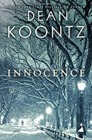 Innocence: A Novel – tekijä: Dean Koontz
