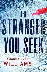 The Stranger You Seek: A Novel de Amanda…