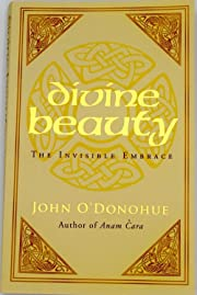Divine beauty: the invisible embrace av John…