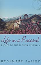 Life in a Postcard: Escape to the French…