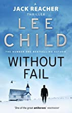 Without Fail (Jack Reacher, No. 6) by Lee…