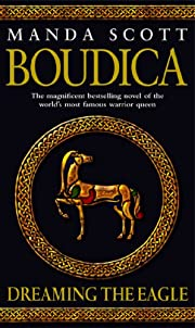 Boudica: Dreaming The Eagle: Boudica 1 de…
