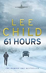 61 Hours de Lee Child