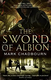 The Sword of Albion: The Sword of Albion…