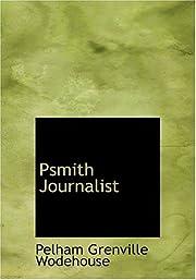 Psmith Journalist (Large Print Edition) af…