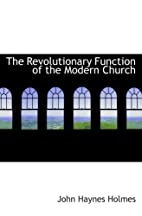 The Revolutionary Function of the Modern…
