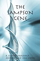 The Sampson Gene by R. Scott Rutherford