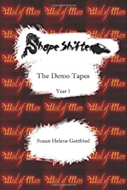 Shapeshifter : The Demo Tapes -- Year 1 von…