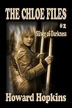 Sliver of Darkness by Howard Hopkins
