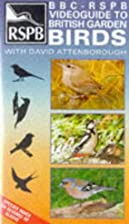 RSPB Guide to British Garden Birds [VHS]